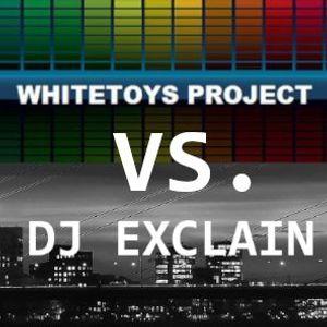 Whitetoys Project vs. DJ eXcLaiN - The Crasy Time Mix 2019