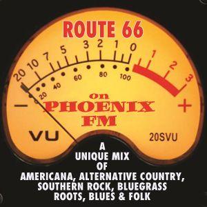 Route 66 - Show 76 on Phoenix FM