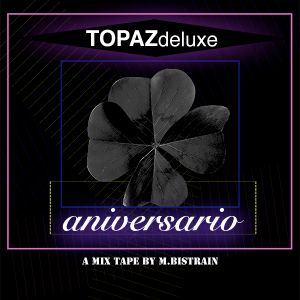 07 Live Dj Set M.Bistrain 4 Anniversary at TOPAZdeluxe