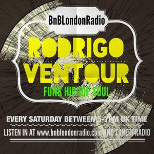 Rodrigo Ventour Show for BnBLondon Radio 16.7.2016