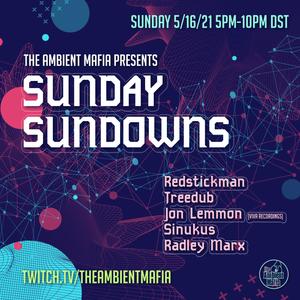 sunday sundowns #32, 5/16/2021