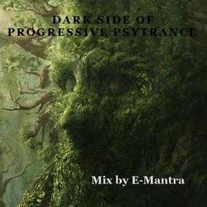E-Mantra - Dark side of Progressive Psytrance
