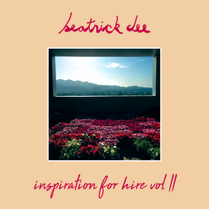 Beatnick Dee - Inspiration For Hire Vol. II (All-Vinyl Mix)