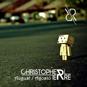 Christopher Erre - August Podcast 2014