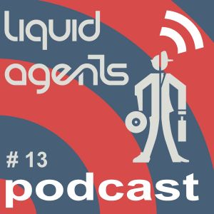 LIQUID AGENTS PODCAST 13 - DEEP HOUSE LOUNGE (downloadable)