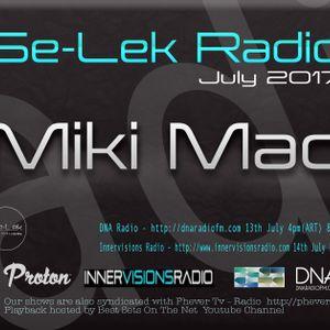 Miki Mad - Se-Lek Radio 13th July 2017