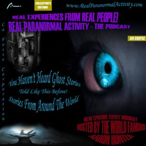Episode 17: Listener Stories | Ghost Stories | Hauntings | Paranormal and The Supernatural