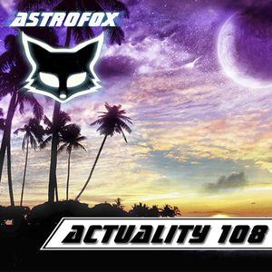 AstroFox - Actuality 108