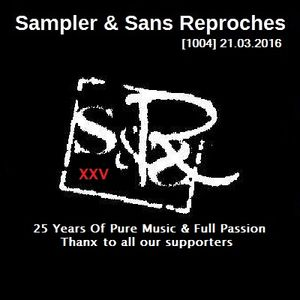RADIO S&SR Transmission n°1004 -- 21.03.2016 (S&SR 25th Anniversary)