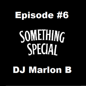 Something Special Episode #6