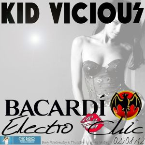 KID VICIOUS: BACARDI®ELECTROCHIC 02/08/2012