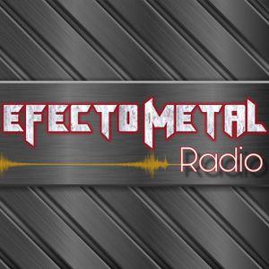 Efecto Metal Radio 27-8-19