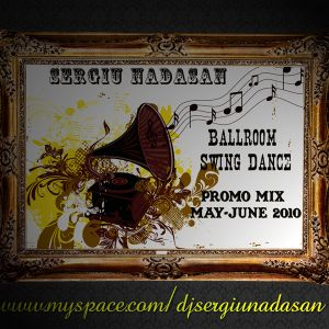 Ballroom Swing Dance (Promo Mix May-June 2010)