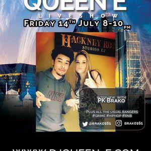 """The Queen E Show """" PK Brako """" Special 14.07.2017"""