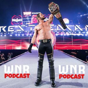 WNR43 WrestleMania Then And Now And NXT Update