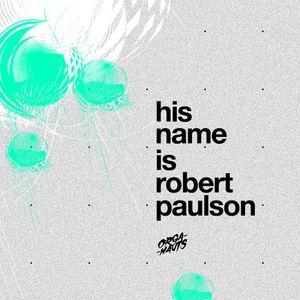 Organauts - His Name Is Robert Paulson Mix