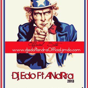 Dj Edo FT AndRra - I  WANT YOU 2013  ( Set's mix )