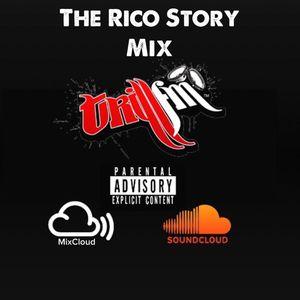 TrillFm The Rico Story Mix