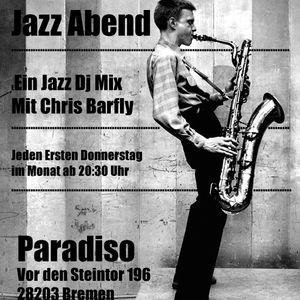 Chris Barflys Jazz Abend Live Mix 9.7.2015 Nr 1
