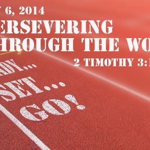 READY! SET! GO! Persevering through the Word (Audio)