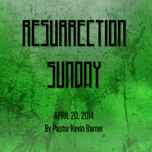 Sermon 20 April 2014 - Easter Sunday