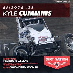 Episode 138 Kyle Cummins Sprint Car February 23, 2016
