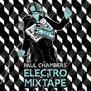 Paul Chambers' Electro Mixtape