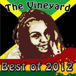 Best of Vineyard 2012 pt. 2