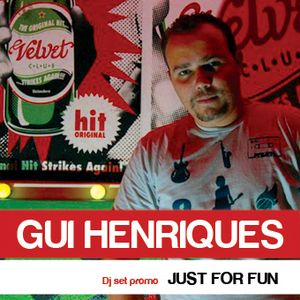 Gui Henriques - Just for Fun