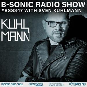 B-SONIC RADIO SHOW #347 by Sven Kuhlmann