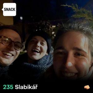 SNACK 235 - SLABIKAR