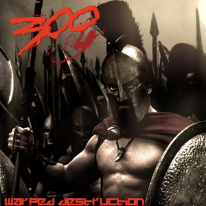 warped destruction - 300 (part 2) /it's time for rock'n'roll/