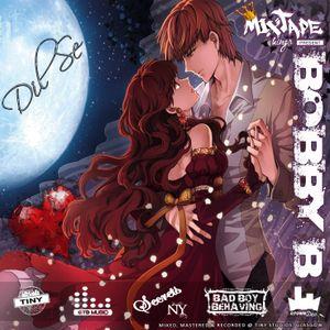 DJ Bobby B - Dil Se .. 'The Lovers Mixtape' Vol.1