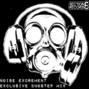 Noise Excrement Dubstep Mix