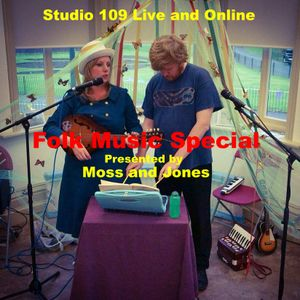 Studio 109 Live and Online - Folk Music Special - Moss and Jones
