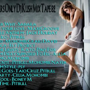 Club Members Only Dj Kush Mix Tape 82