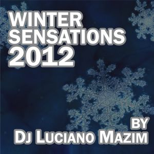 Winter Sensations 2012 by Dj Luciano Mazim