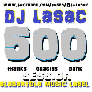 dj lasac 500 gracias