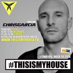 #TIMH104_w50 - Guest mix by Chris Garcia