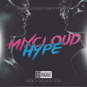 @DjRugrat - Mixcloud Hype #2