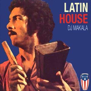 "DJ Makala ""Latin House Mix"""