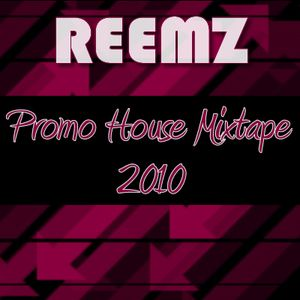 Reemz - Promo House Mixtape 2010