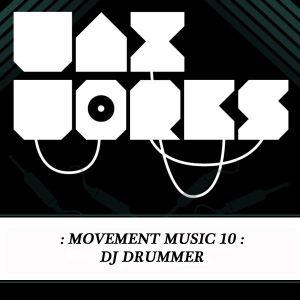 Movement Music 10: DJ DRUMMER (DNBA Comp Winner) DNB
