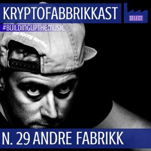 KRYPTOFABBRIKKAST_N.29 #buildingupthemusic_Andre Fabrikk_07/05/2020