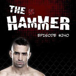 The Hammer MMA Radio - Episode 240