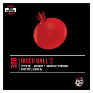 House Saladcast #320 - Disco Ball'z