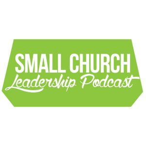 Small Church Leadership Podcast - Episode 1 with Jonathan Malm