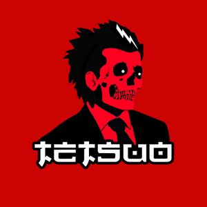 TETSUO AUGUST 2016