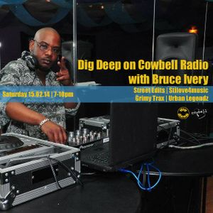 Dig Deep on Cowbell Radio #10 with Bruce Ivery