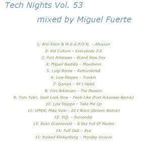 Miguel Fuerte - Tech Nights Vol. 53